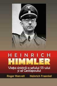 Roger Manvell şi Heinrich Fraenkel – Heinrich Himmler