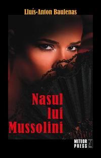 nasul_lui_mussolini